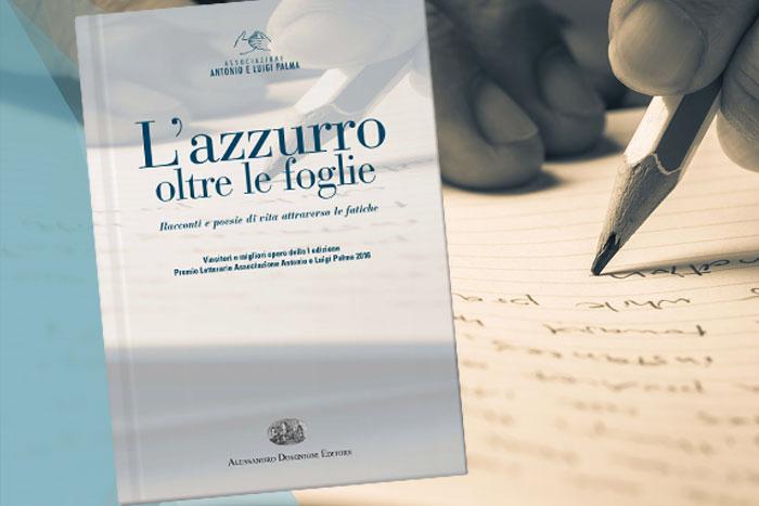 Presentazione volume <br> L'AZZURRO OLTRE LE FOGLIE